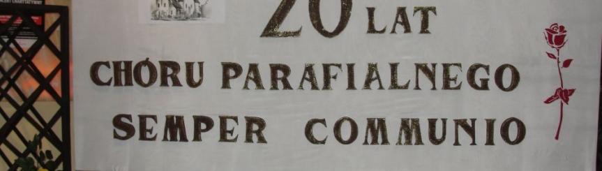 Koncert Jubileuszowy chóru parafialnego Semper Communio Kliknięcie w obrazek spowoduje wyświetlenie jego powiększenia