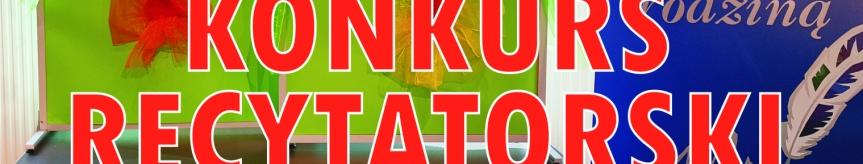 UWAGA!!! ODWOŁANY Konkurs Recytatorski Kliknięcie w obrazek spowoduje wyświetlenie jego powiększenia
