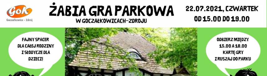 Grafika przedstawia budynek Starej Pijalni w Goczałkowicach, po obu stronach rysunki chłopca i dziewczyny oraz informacje o Żabiej Grze Parkowej
